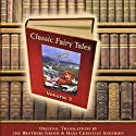 Classic Fairy Tales, Volume 3 (       UNABRIDGED) by Hans Christian Andersen Narrated by Michael Stevens