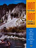 Search : Hot Springs and Hot Pools of the Southwest: Jayson Loam's Original Guide