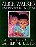 Finding the Green Stone (0340513632) by Deeter, Catherine