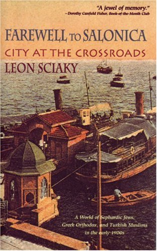 Farewell to Salonica: City at the Crossroads, LEON SCIAKY