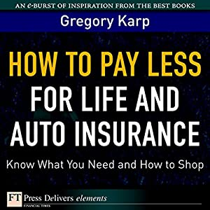 How to Pay Less for Life and Auto Insurance Audiobook