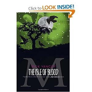 The Isle of Blood (Monstrumologist)