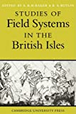 Studies of Field Systems in the British Isles