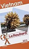Guide du Routard Vietnam 2015