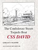 The Confederate Steam Torpedo Boat CSS David