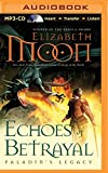 Echoes of Betrayal (Paladin's Legacy Series)