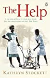 Kathryn Stockett The Help by Stockett, Kathryn (2010)