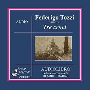 Tre croci (Three Crosses) Audiobook