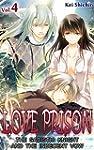LOVE PRISON Vol.4 (TL Manga): The Sad...