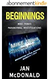 Beginnings: A Mike Travis Paranormal Investigation (English Edition)