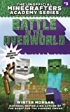 img - for Battle in the Overworld: The Unofficial Minecrafters Academy Series, Book Three book / textbook / text book
