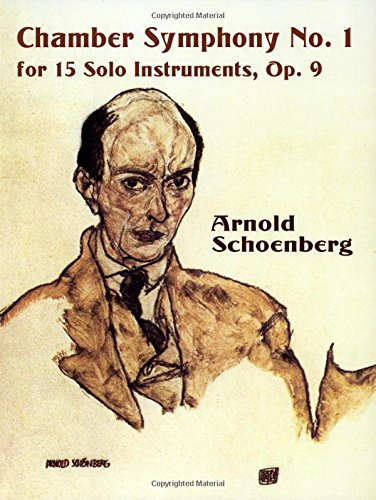 Chamber Symphony No. 1 for 15 Solo Instruments, Op. 9 (Dover Music Scores)