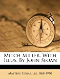 Mitch Miller. With Illus. By John Sloan