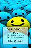 img - for All About You: The Journey From Ego To Awareness book / textbook / text book