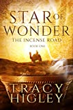 Star of Wonder: A Novella (The Incense Road Book 1)