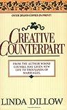 Creative Counterpart (rev) (0840730675) by Dillow, Linda