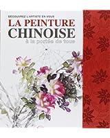 La peinture chinoise à la portée de tous : Avec matériel de dessin