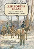 Rip Ford's Texas (Personal Narratives of the West) (0292770332) by Ford, John Salmon