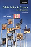img - for Public Policy in Canada: An Introduction by Lydia Miljan (2008-04-21) book / textbook / text book