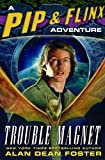 Trouble Magnet (Pip and Flinx Novels)