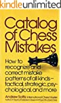 Catalog of Chess Mistakes (English Ed...
