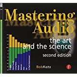 "Mastering Audio: The Art and the Sciencevon ""Bob Katz"""