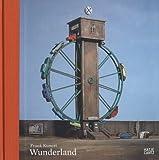 Frank Kunert: Wunderland