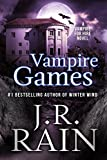 Vampire Games (Vampire for Hire Book 6) by J.R. Rain