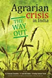 img - for Agrarian Crisis in India: The Way out book / textbook / text book