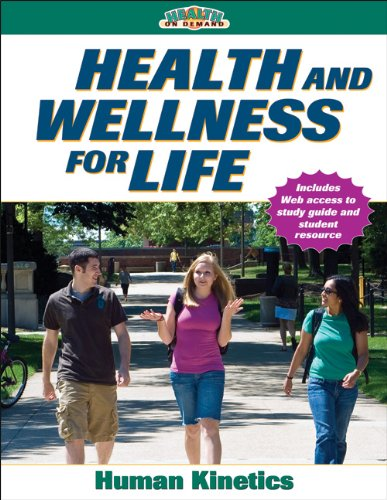 Health and Wellness for Life With Online Study Guide...