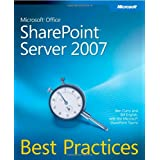 Microsoft Office SharePoint Server 2007 Best Practices ~ Ben Curry