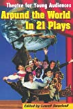 Theatre for Young Audiences Around the World in 21 Plays (Paperback)