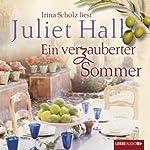 Ein verzauberter Sommer | Juliet Hall