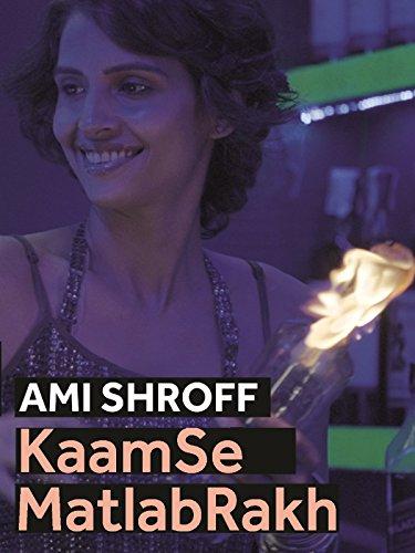 Clip: Ami Shroff