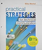 Loose-leaf Version for Practical Strategies for Technical Communication (Budget Books)