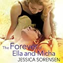 The Forever of Ella and Micha (       UNABRIDGED) by Jessica Sorensen Narrated by Megan Hayes