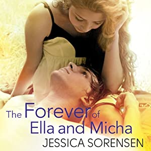 The Forever of Ella and Micha | [Jessica Sorensen]