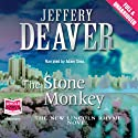The Stone Monkey (       UNABRIDGED) by Jeffery Deaver Narrated by Adam Sims