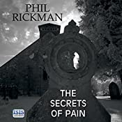 The Secrets of Pain: A Merrily Watkins Mystery, Book 11 | Phil Rickman