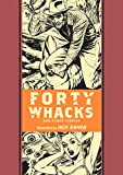img - for Forty Whacks And Other Stories (The EC Comics Library) book / textbook / text book