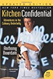 Image of Kitchen Confidential Updated Edition: Adventures in the Culinary Underbelly (P.S.)