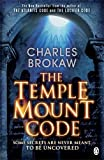 img - for By Charles' 'Brokaw Temple Mount Code [Paperback] book / textbook / text book