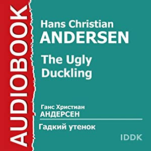 The Ugly Duckling [Russian Edition] | [Hans Christian Andersen]