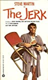 The Jerk (Fotonovel) (0446925233) by Steve Martin