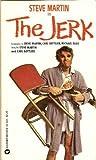 The Jerk (Fotonovel) (0446925233) by Steve Martin
