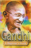 img - for Gandhi: A Beginner's Guide book / textbook / text book