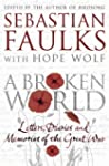 A Broken World: Letters, diaries and...