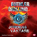 Jordens väktare [Earth Guardian] (       UNABRIDGED) by Dan Buthler, Dag Öhrlund Narrated by Stefan Sauk