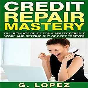 Credit Repair Mastery Audiobook
