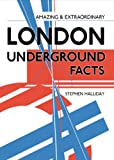 img - for Amazing & Extraordinary London Underground Facts book / textbook / text book